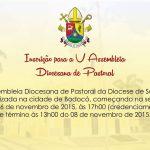 Inscrições para a V Assembleia Diocesana de Pastoral