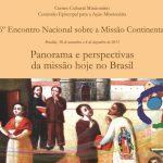 CCM promove 6º Encontro Nacional sobre Missão Continental